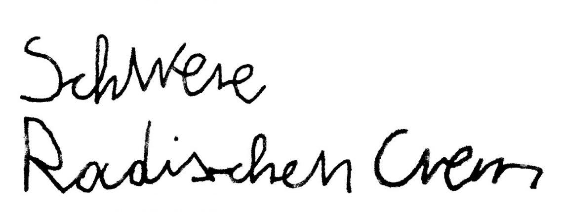 """Text: """"Schwere Radieschencreme"""""""
